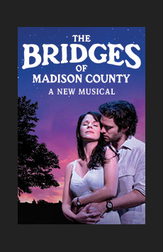 The Bridges of Madison County,, NYC Show Poster
