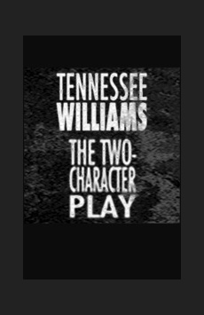 The Two-Character Play, New World Stages - Stage Five, NYC Show Poster
