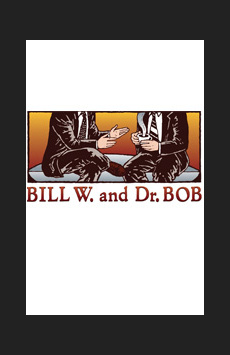 Bill W. and Dr. Bob, Soho Playhouse, NYC Show Poster
