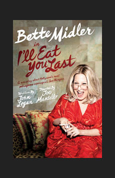 I'll Eat You Last: A Chat With Sue Mengers, Booth Theatre, NYC Show Poster