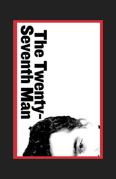 The Twenty-Seventh Man, Martinson Theater at Joseph Papp Public Theater, NYC Show Poster