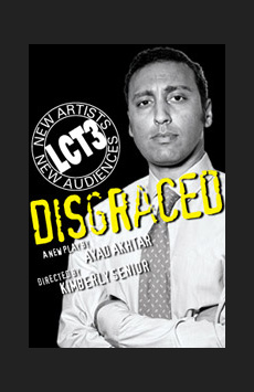 Disgraced, Claire Tow Theatre, NYC Show Poster