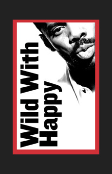 Wild With Happy, LuEsther Hall at Joseph Papp Public Theater, NYC Show Poster