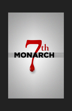 7th Monarch, Theatre Three at Theatre Row, NYC Show Poster