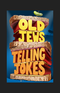 Old Jews Telling Jokes, Westside Theatre Downstairs, NYC Show Poster