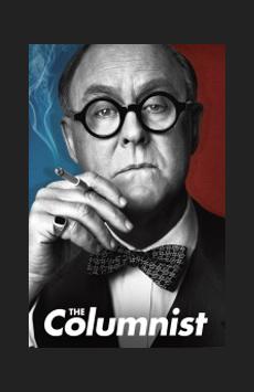 The Columnist, Samuel J Friedman Theatre, NYC Show Poster