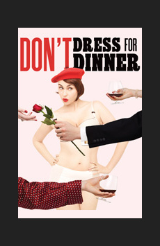 Don't Dress For Dinner, American Airlines Theatre, NYC Show Poster