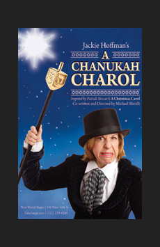 Jackie Hoffman's A Chanukah Charol, New World Stages - Stage Two, NYC Show Poster
