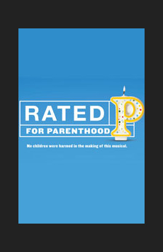 Rated P For Parenthood, Westside Theatre Downstairs, NYC Show Poster