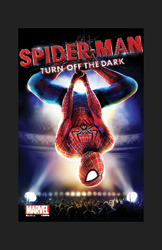 Spider-Man Turn Off the Dark, Lyric Theatre, NYC Show Poster