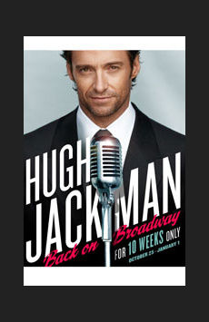 Hugh Jackman, Back on Broadway,, NYC Show Poster