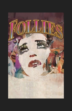 Follies, Marquis Theatre, NYC Show Poster
