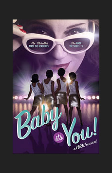 Baby It's You!, Broadhurst Theatre, NYC Show Poster