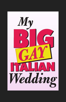 My Big Gay Italian Wedding, St. Luke's Theatre, NYC Show Poster
