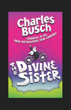 The Divine Sister, Soho Playhouse, NYC Show Poster