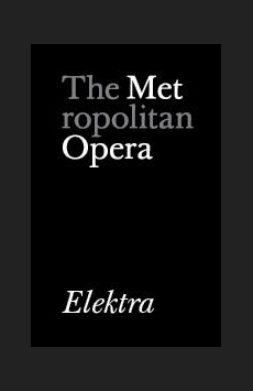 Metropolitan Opera: Elektra, The Metropolitan Opera, NYC Show Poster