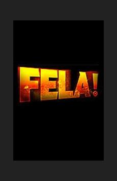 Fela! - Broadway | Tickets | Broadway | Broadway com