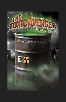 The Toxic Avenger, New World Stages - Stage One, NYC Show Poster