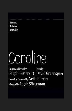 Coraline,, NYC Show Poster