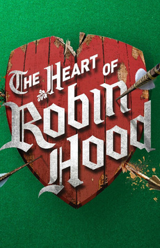 The Heart of Robin Hood, Marquis Theatre, NYC Show Poster