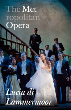 Metropolitan Opera: Lucia de Lammermoor,, NYC Show Poster
