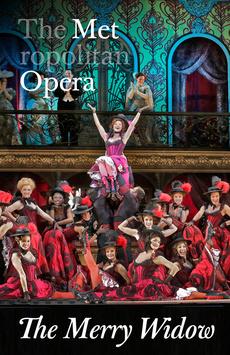 Metropolitan Opera: The Merry Widow, The Metropolitan Opera, NYC Show Poster