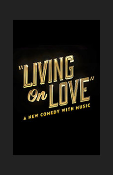 Living on Love, Longacre Theatre, NYC Show Poster