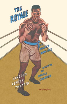 The Royale, Mitzi E. Newhouse Theater, NYC Show Poster