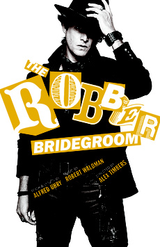 The Robber Bridegroom, Laura Pels Theatre at the Harold and Miriam Steinberg Center for Theatre, NYC Show Poster