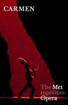 Metropolitan Opera: Carmen, The Metropolitan Opera, NYC Show Poster