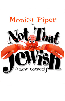Not That Jewish, New World Stages - Stage Four, NYC Show Poster