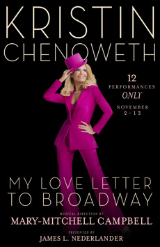 Kristin Chenoweth: My Love Letter to Broadway, Lunt-Fontanne Theatre, NYC Show Poster