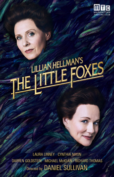 The Little Foxes, Samuel J Friedman Theatre, NYC Show Poster