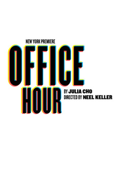 Office Hour, Martinson Theater at Joseph Papp Public Theater, NYC Show Poster