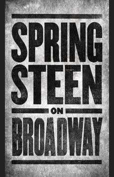 Springsteen on Broadway, Walter Kerr Theatre, NYC Show Poster