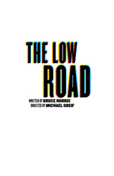 The Low Road, Anspacher Theater at Joseph Papp Public Theater, NYC Show Poster