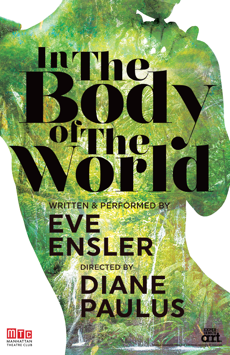 In the Body of the World, Manhattan Theatre Club Stage I, NYC Show Poster