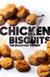 Chicken & Biscuits
