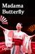 Metropolitan Opera: Madama Butterfly