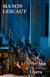 Metropolitan Opera: Manon Lescaut