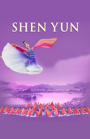 SHEN YUN: Experience a Divine Culture