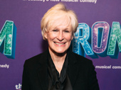 Three-time Tony winner Glenn Close has arrived.