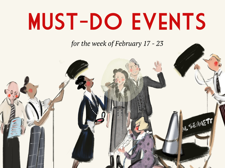 Mack & Mabel, Elsa & Anna, Joseph & Cyrano Headline Our Must-Do Events for the Week of February 17 to 23