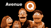 The Fans Have Spoken! Your Top 10 Favorite Avenue Q Songs