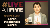 Broadway.com #LiveatFive with Sarah Mackenzie Baron of The Office! A Musical Parody
