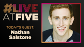 Broadway.com #LiveatFive with Nathan Salstone of Harry Potter and the Cursed Child