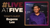 Broadway.com #LiveatFive with Eugene Lee of American Son