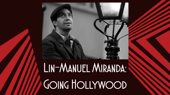Front Row: Lin-Manuel Miranda on Mary Poppins Returns, Revisiting Hamilton & His Many Projects