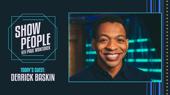 Show People with Paul Wontorek: Derrick Baskin of Ain't Too Proud