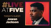 Broadway.com #LiveatFive with Jawan M. Jackson of Ain't Too Proud